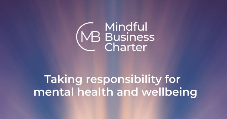 "Mindful business charter linkedin post stating ""taking responsibility for mental health and wellbeing"""